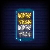 New Year New You Neon Signs Style Text Vector
