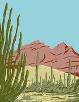 Organ Pipe Cactus National Monument and Biosphere Reserve Located in Arizona and the Mexican State of Sonora WPA Poster Art vector