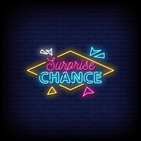 Surprise Chance Neon Signs Style Text vector