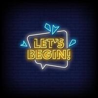 Let's Begin Neon Signs Style Text vector