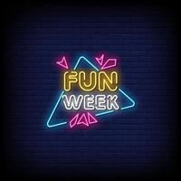 Fun Week Neon Signs Style Text Vector