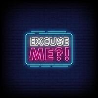 Excuseme Neon Signs Style Text Vector