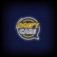 Don't Care Neon Signs Style Text Vector