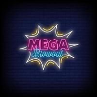 Mega Blowout Neon Signs Style Text Vector