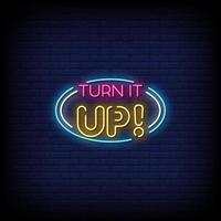 Turn It Up Neon Signs Style Text Vector