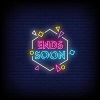 Ends Soon Neon Signs Style Text Vector