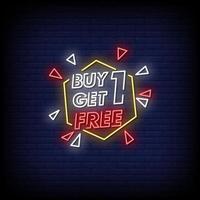 compre uno y obtenga uno gratis letreros de neón estilo vector de texto