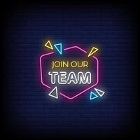 Join Our Team Neon Signs Style Text Vector