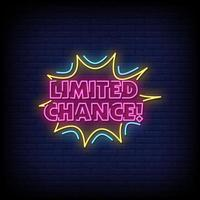 Limited Chance Neon Signs Style Text Vector