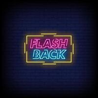 Flash Back Neon Signs Style Text Vector