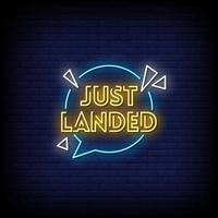 Just Landed Neon Signs Style Text Vector
