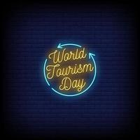 World Tourism Day Neon Signs Style Text Vector