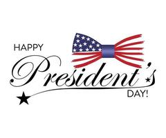 Happy President's Day in USA with stars and bow tie. Script. Calligraphic design for print greetings card, sale banner, poster. vector