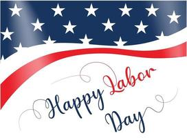 Happy Labor Day or May Day greeting card with calligraphic text vector