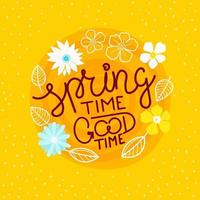 Spring time good time vector concept with calligraphic text