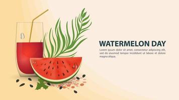 diseño del día de la sandía con vaso de jugo y fruta. vector