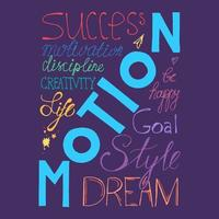 Hand written motivational poster of motion concept vector
