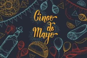 Cinco de Mayo Festive background with  hand drawn symbols - chili pepper, maracas, sombrero, nachos, tacos, burritos, tequila, balloons, flag garland  on black. Hand made lettering. vector
