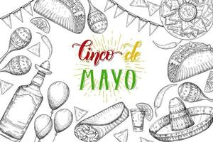Cinco de Mayo Festive background with  hand drawn symbols - chili pepper, maracas, sombrero, nachos, tacos, burritos, tequila, balloons isolated on white. Hand made lettering. vector