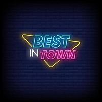 Best In Town Neon Signs Style Text Vector