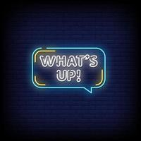 What's Up Neon Signs Style Text Vector