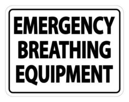 Emergency Breathing Equipment Sign on white background vector