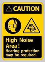 señal de precaución zona de mucho ruido puede ser necesaria protección auditiva vector