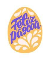 Feliz Pascoa - Happy Easter in portuguese quote. vector