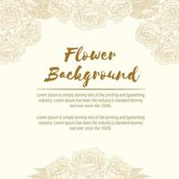 Background of Vintage Rose Flower, Hand drawn Floral Template Vector Layout
