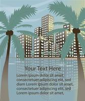Summer beach concept downtown city with skyscrapers and palm trees banner or poster. Perfect for internet publications or printing. vector