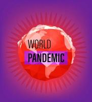 World pandemic vector concept with the Earth