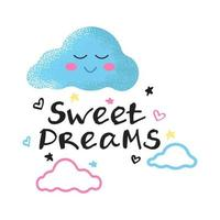 Smiling cloud with pink cheeks in the clouds and the inscription sweet dream, decorative elements, children's decor vector