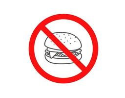 Do not eat junk food. Vector sign isolated on white