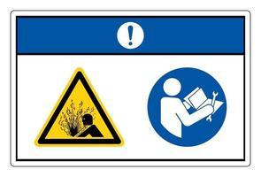 Aviso dispositivo presurizado lea el manual técnico antes de dar servicio al símbolo de signo sobre fondo blanco. vector