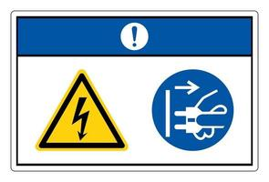 Notice Hazardous Voltage Disconnect Mains Plug From Electrical Outlet Symbol Sign On White Background vector