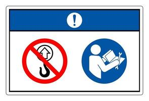 Notice Not a Lift Point Read Technical Manual Before Servicing Symbol Sign On White Background vector