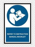 consulte el manual de instrucciones folleto símbolo signo aislar sobre fondo transparente, ilustración vectorial vector