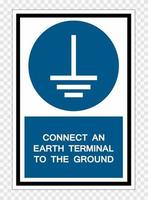 Connect An Earth Terminal To The Ground Symbol Sign Isolate on transparent Background,Vector Illustration vector