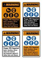 Warning Sign Proper PPE Required Boots, Hardhats, Gloves When Task Requires Fall Protection With PPE Symbols vector