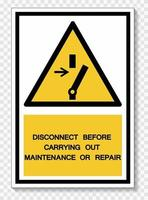 PPE Icon.Disconnect Before Carrying Out Maintenance Or Repair Symbol Sign Isolate On White Background,Vector Illustration EPS.10 vector