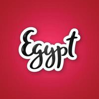 Egypt - hand drawn lettering name of country. Sticker with lettering in paper cut style. vector