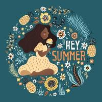 Vector afro girl surrounded by plants and flowers. Lettering Hey Summer.