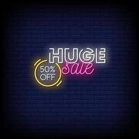 Huge Sale Neon Signs Style Text Vector