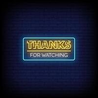 Thank For Watching Neon Signs Style Text Vector