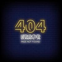 404 page not found Neon Signs Style Text Vector