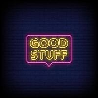 Good Stuff Neon Signs Style Text Vector