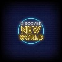 Discover  New World Neon Signs vector