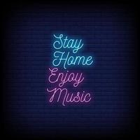 Stay Home Enjoy Music Neon Signs Style Text Vector