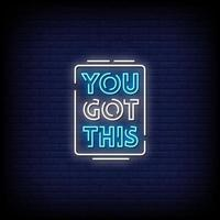 You Got This Neon Signs Style Text Vector