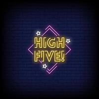 High Five Neon Signs Style Text Vector